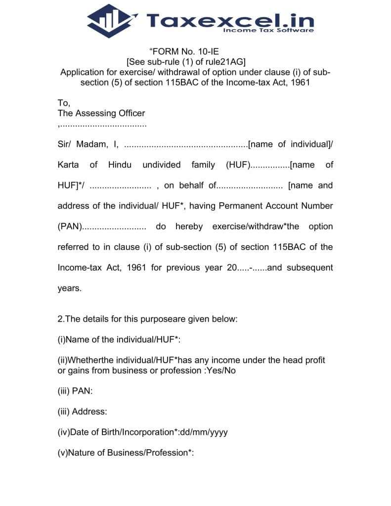 Income Tax New option Form 10-IE
